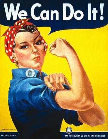 Kvinnor inspireras alltjämt av den klassiska amerikanska krigstidsaffischen av J Howard Miller. Även män och alla andra bör ta intryck. Från Wikimedia.