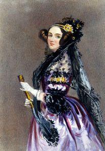 Ada Lovelace - matematiker och datorpionjär (f.ö. dotter till poeten Lord Byron).