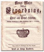 FÖRST I VÄRLDEN. Tryckfrihetsförordningen från 1766.
